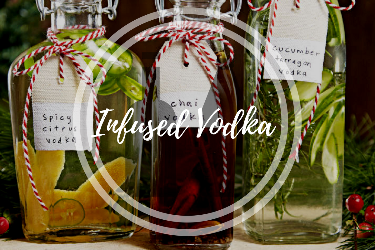 Infused Vodkas For Christmas